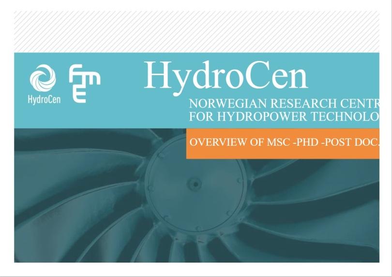 Brosjyre oversikt prosjektene til mastergradsstudentene, ph.d.-ene og post.doc-ene som utdanner seg og forsker på vannkraft ved NTNU og HSN.